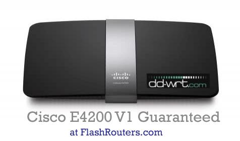 cicsco-e4200-version-1-flashrouters-ddwrt