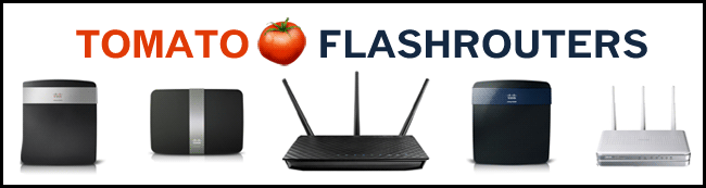 The Full Selection of Tomato Alternative Firmware Routers
