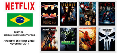 Superhero Movies - Streaming on Netflix Brazil November 2014