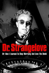 Best Free YouTube movies of August 2015 - Dr. Strangelove